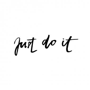 Just do it. Motivational quote about work. Vector lettering phrase handwritten black at white background. Modern brush calligraphy. Hand drawn lettering element for your design. clip art vector