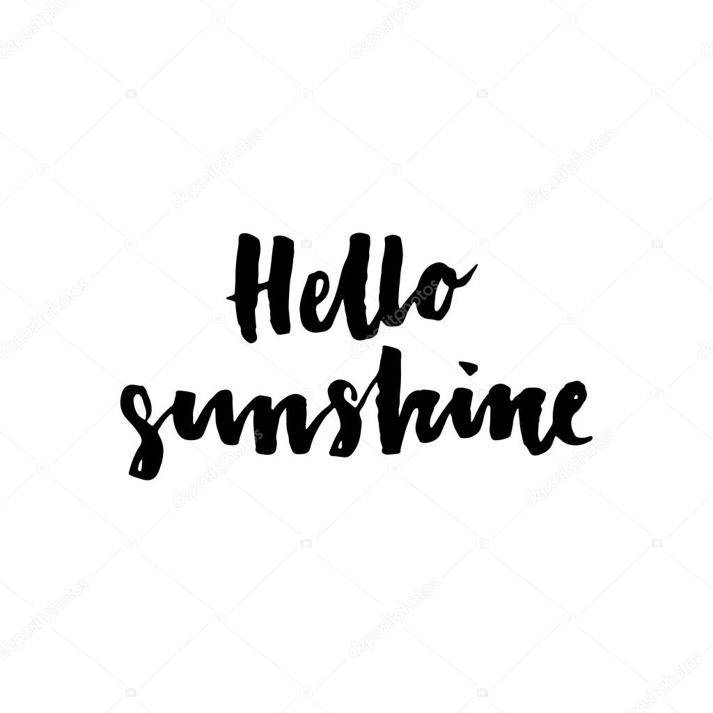 Hello Sunshine Inspirational And Motivational Quotes Stock