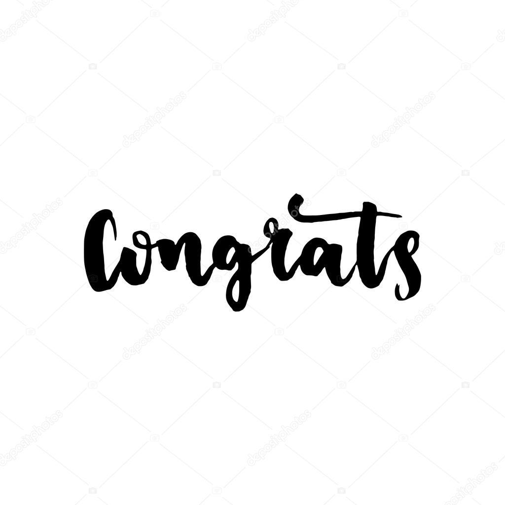 congratulations or congrats hand drawn brush calligraphy modern