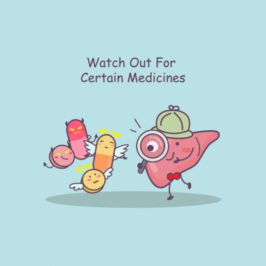 liver watch out for medicines