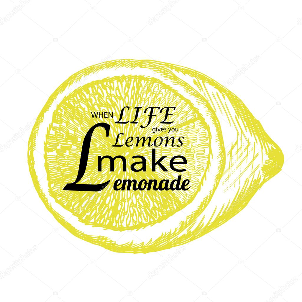 Quote if life gives you lemons make lemonade stock vector quote if life gives you lemons make lemonade with hand drawn lemon sketch style lemon with lettering can use for t shirt bag design poster greeting m4hsunfo