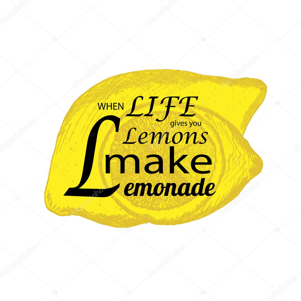 Quote If Life Gives You Lemons Make Lemonade Stock Vector C Rabotainternet82 Gmail Com 122544846