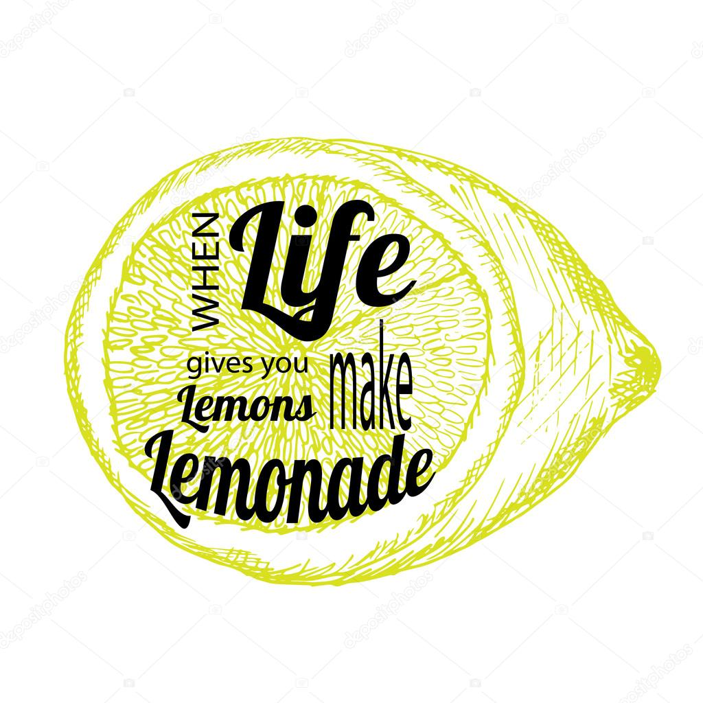 Quote If Life Gives You Lemons Make Lemonade Stock Vector