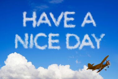 Have a nice day message in the sky
