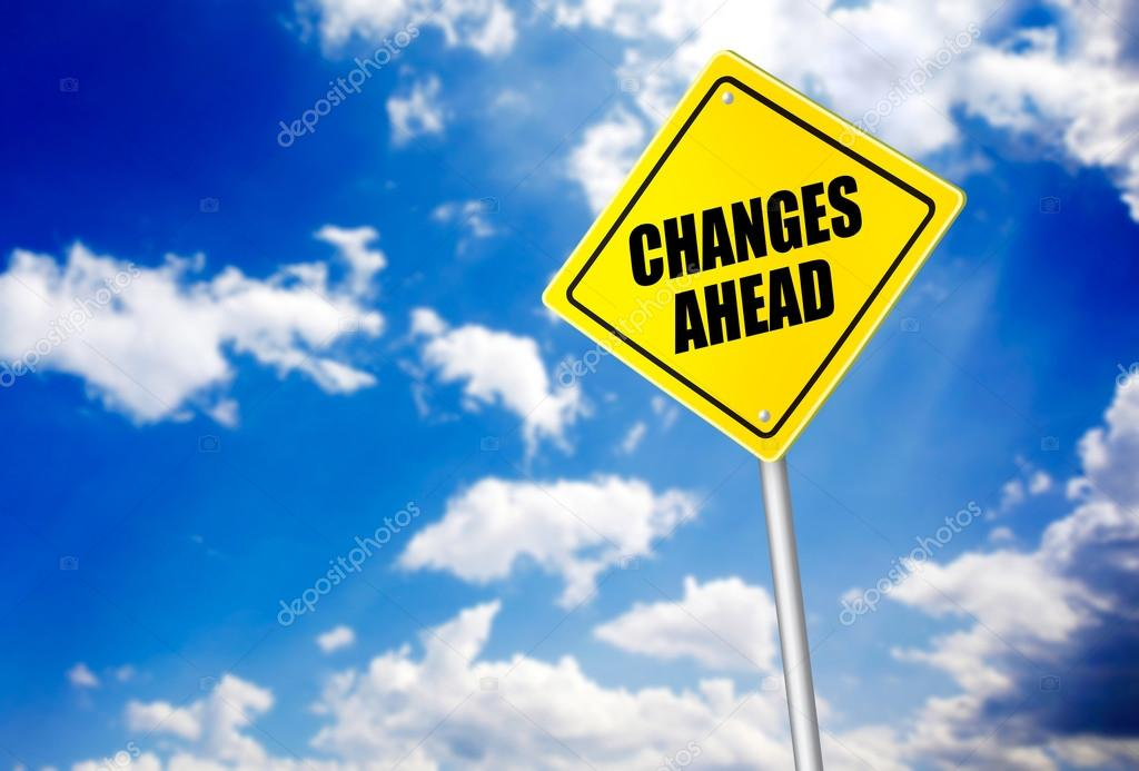 Changes ahead message on road sign