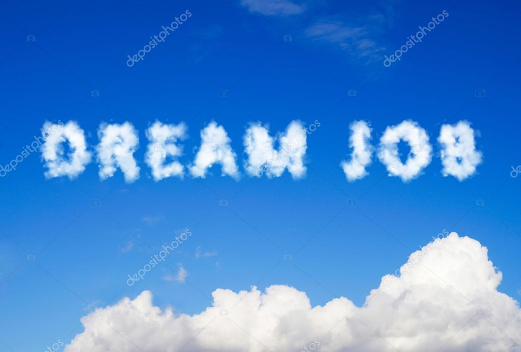 Dream job message made of clouds