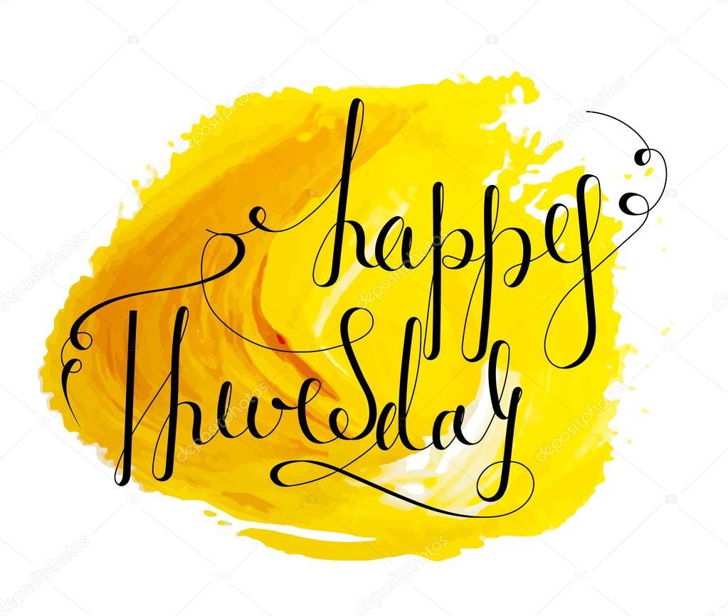 handwritten inscription happy thursday stock vector ekmelica rh depositphotos com  happy thursday clipart images