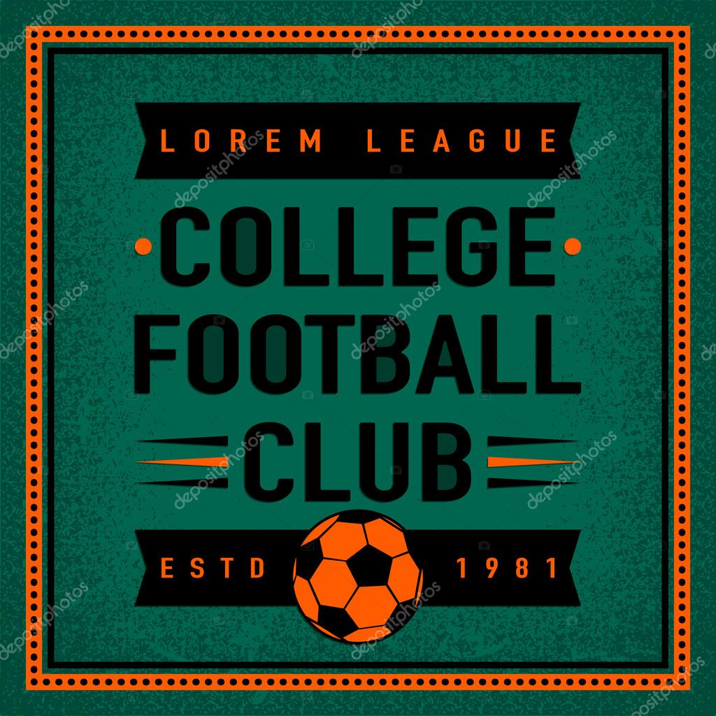 Color Vintage And Retro Logo Badge Label College Football Club With Soccer Ball On Field