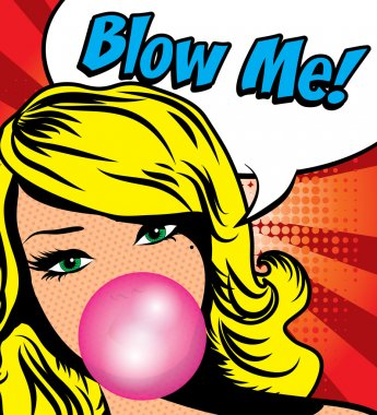 Woman with Gum - BLOW ME!