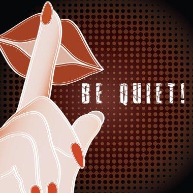 Be Quiet Pop Art sign.