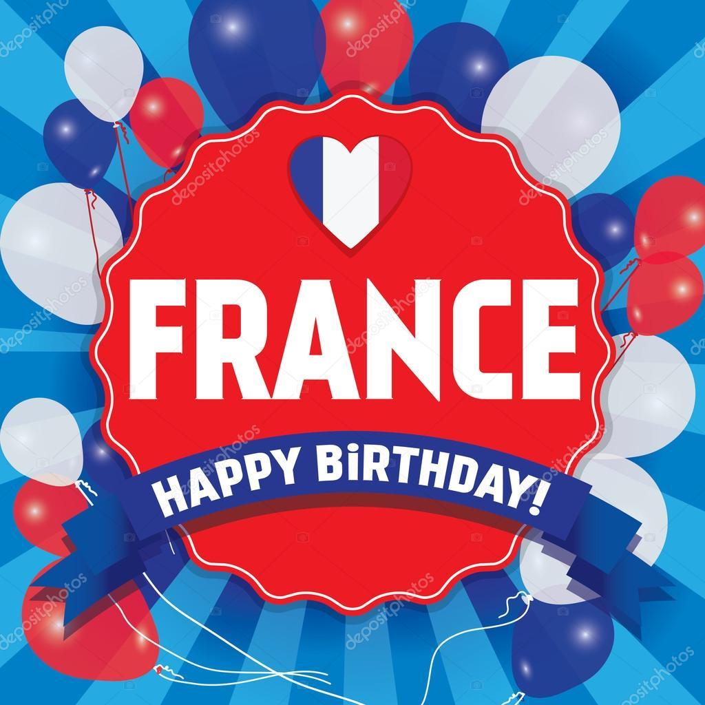 Joyeux Anniversaire France Bonne Fete De L Independance Image