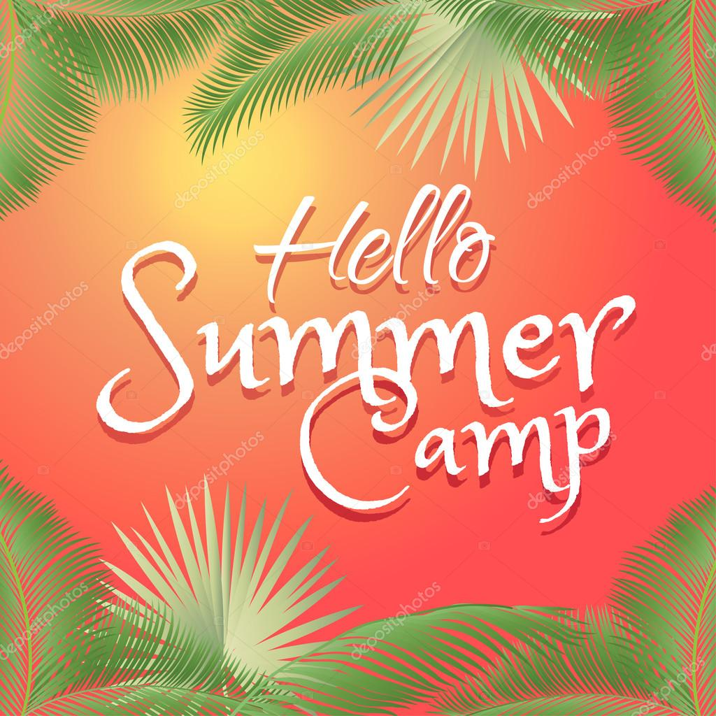 Nice Hello Summer Camp. Modern Calligraphic Design With Palm Trees On Colorful  Background. Holiday Summer