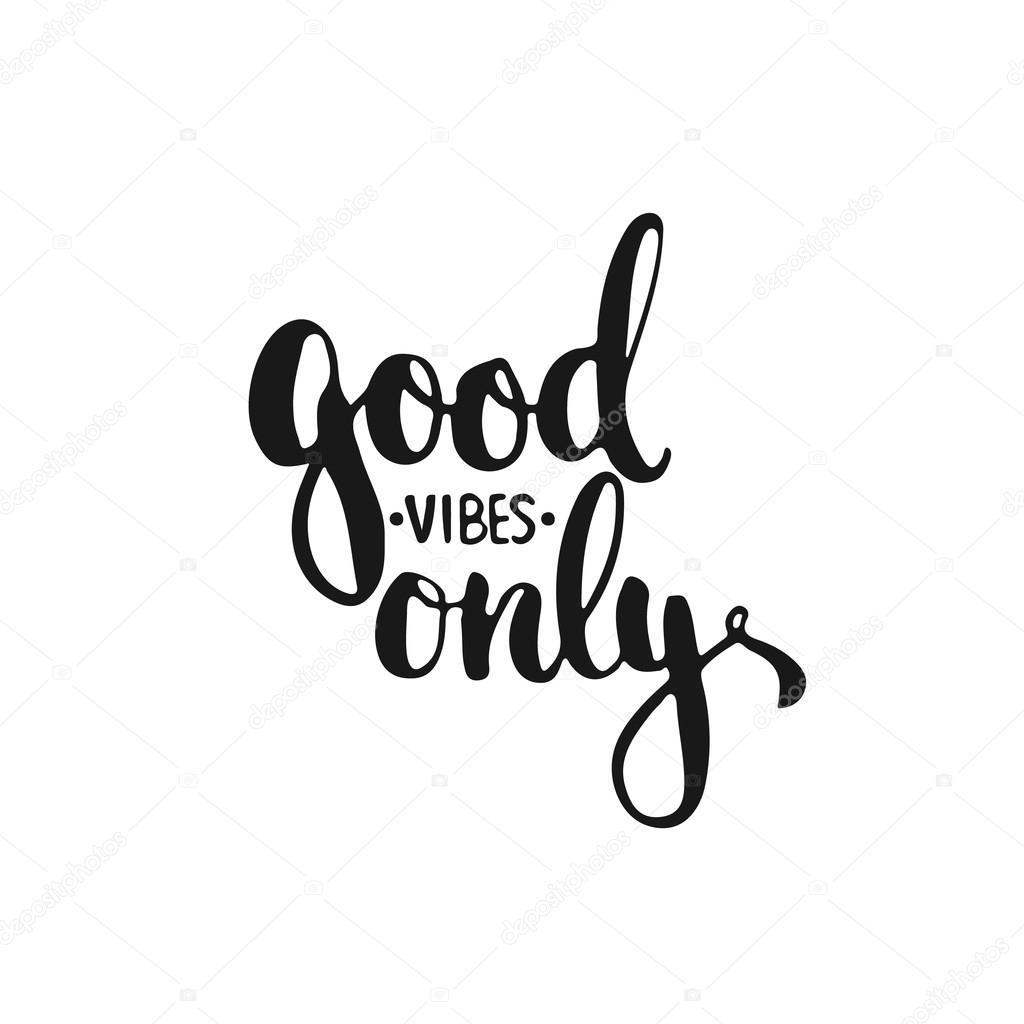 Frases Tipográficas Dibujadas A Mano Buena Vibración Sólo