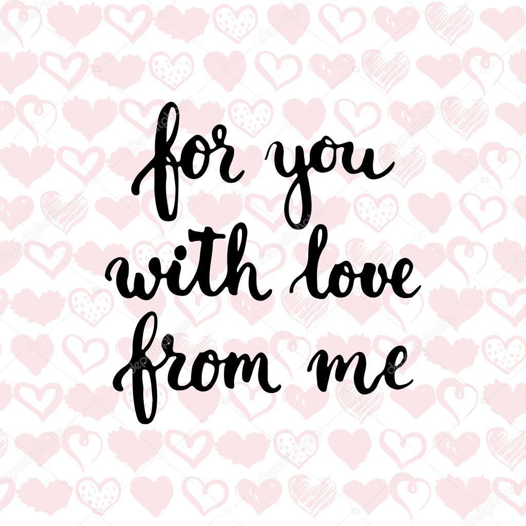 набор рисованной фразы о любви для вас от меня с любовью