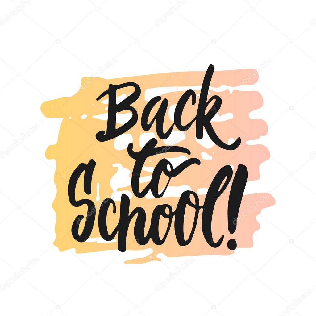 Back to school lettering calligraphy phrase handwritten