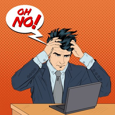 Stressed Man at Work. Man Grabbed His Head. Businessman with Laptop. Bubble Oh No. Pop Art. Vector illustration