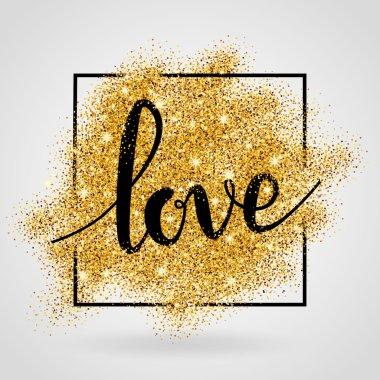 Love gold sparkles background.