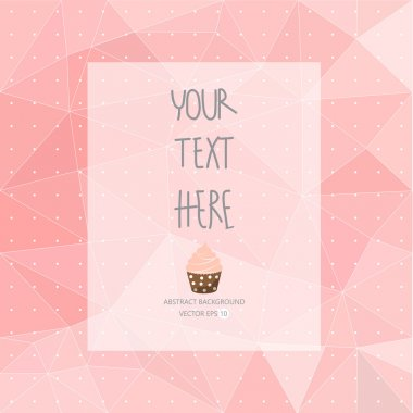 Sweet pink pattern, low poly design, hipster and girly concept with logo, text can be edited,texture can be used for wallpaper, pattern fills, web page background,surface textures. stock vector