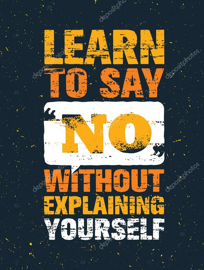 learn to say no without explaining yourself stock vector wow
