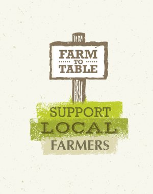 Farm To Table Wooden Sign. Support Local Farmers Creative Vector Eco Concept on Recycled Paper Background stock vector