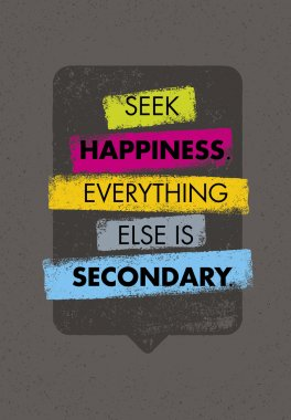 Seek Happiness Quote