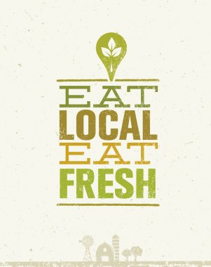 Eat Local Eat Fresh. Organic Eco Farm Vector Creative Concept on Recycled Paper Background stock vector