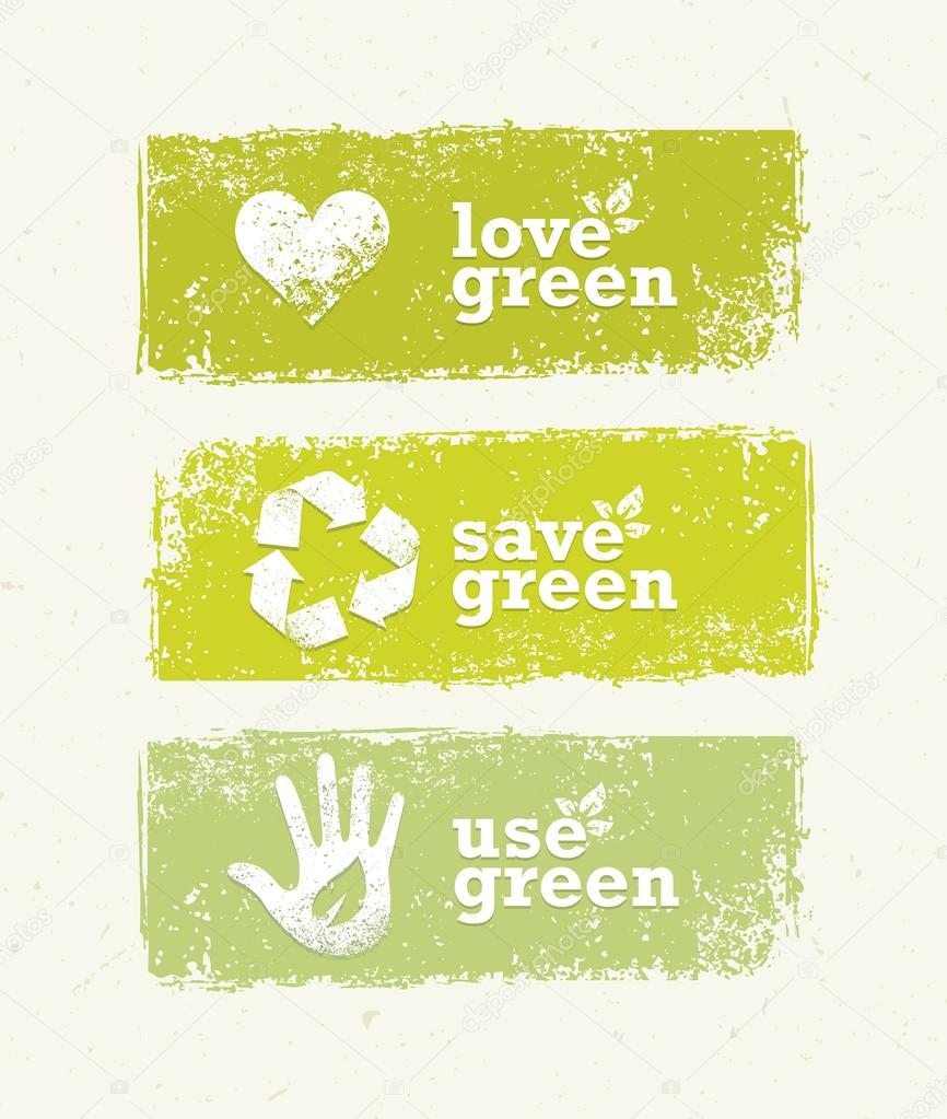 Love, Save, Use Green Banners