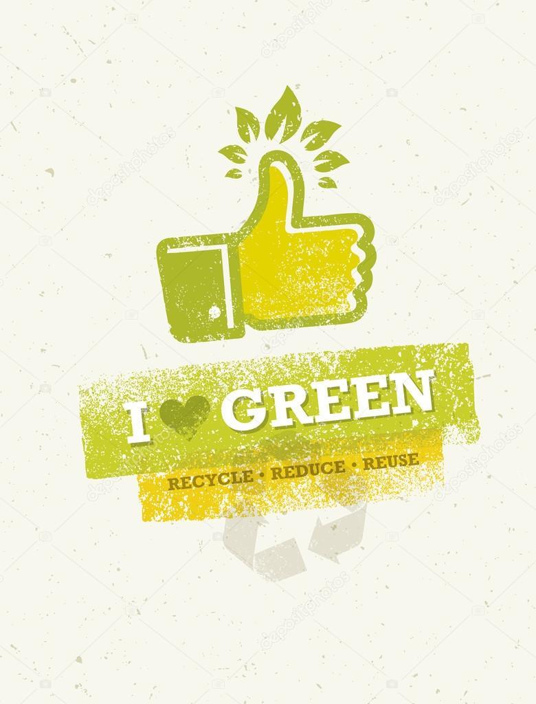 I Love Green Thumb Up Concept