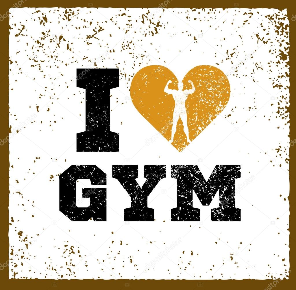 ccd18309a Eu amo o treino de ginásio e Fitness citação de motivação. Vector criativos  tipografia Grunge esporte Banner conceito — Vetor de ...