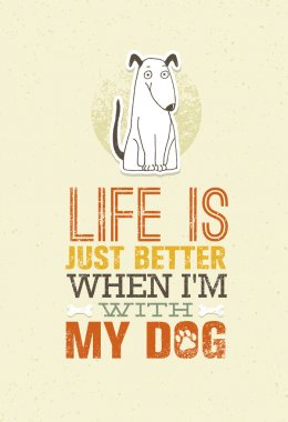 Cute Motivation Quote with Dog