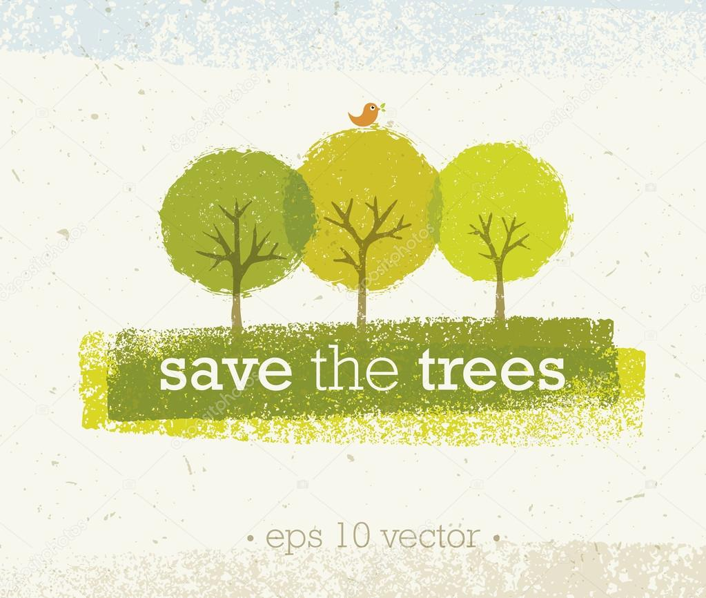 Save The Trees Creative Concept