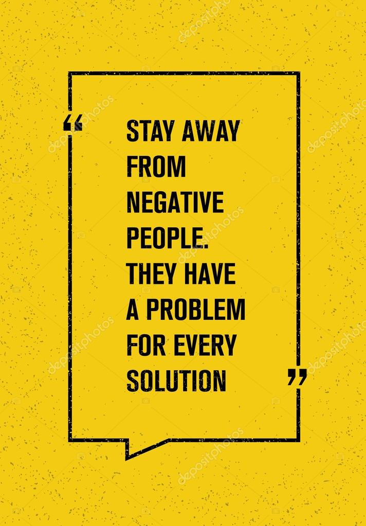 Stay Away From Negative People Quote U2014 Stock Vector