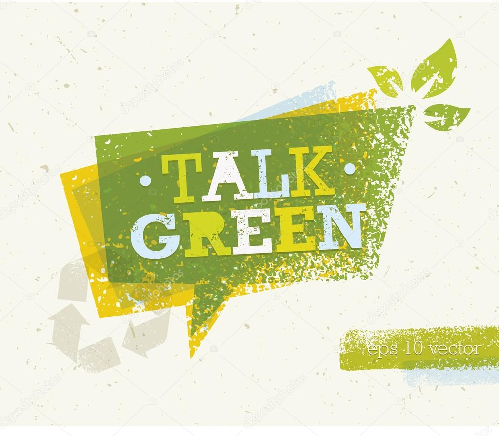 Talk Green Eco Speech Bubble