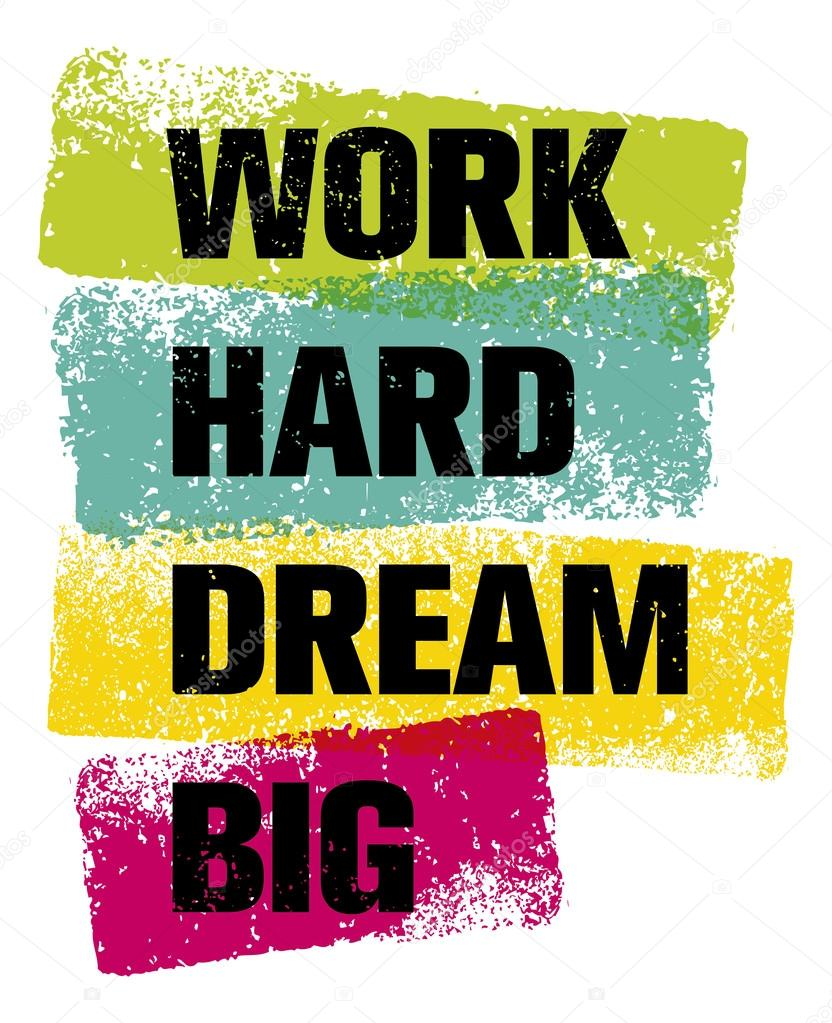 work hard dream big quote stock vector 93755572. Black Bedroom Furniture Sets. Home Design Ideas