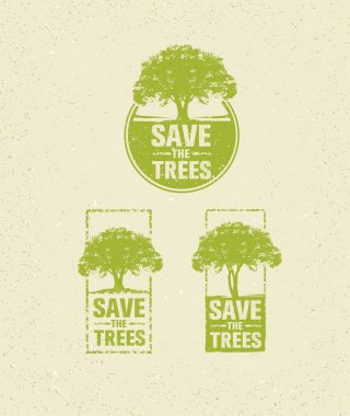 Save The Trees Organic Sign.