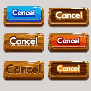 Cartoon wood buttons CANCEL for game or web design, gui elements set stock vector