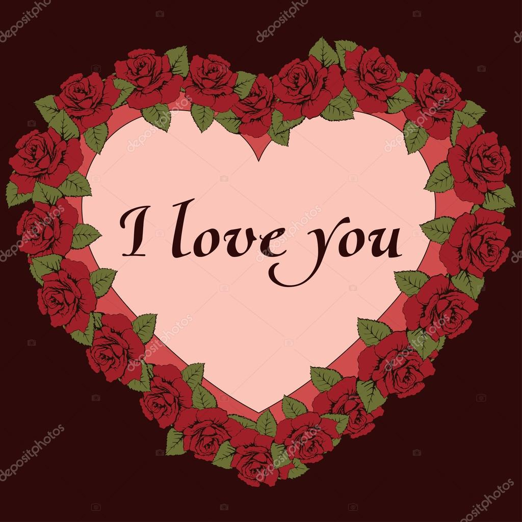 I love you banner. Vintage frame a heart shaped with roses flowers ...