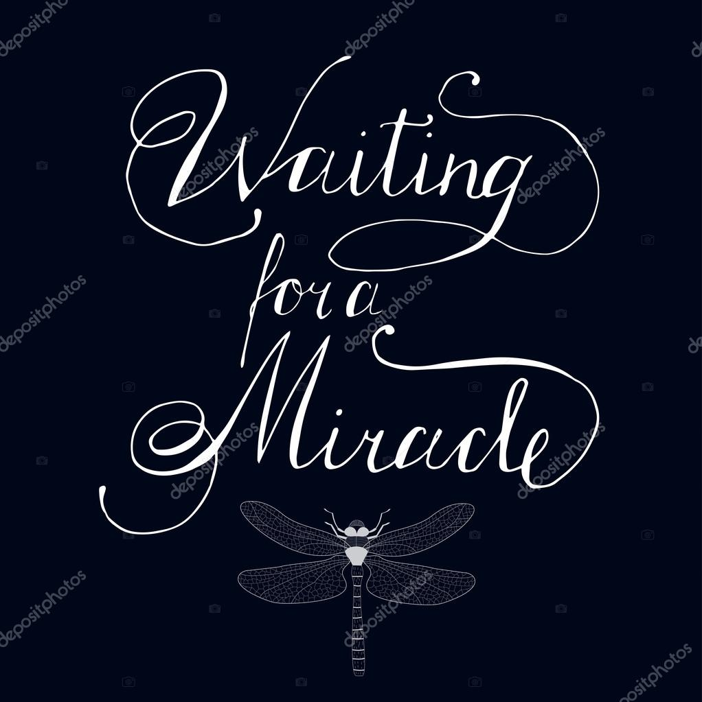 Waiting For A Miracle Quote Stock Vector Annaisaeva 105475602