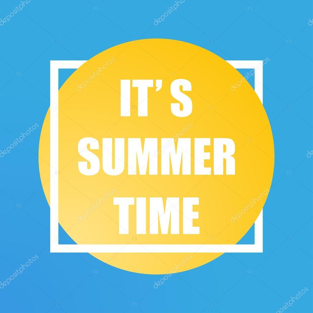 Itu0027s Summer Time. Poster Itu0027s Summer Time. Summer Sun. Handwritten Summer  Lettering. Summer Fun Quote. Logo Sun U2014 Vector By Leberus777.gmail.com