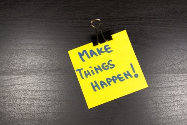 make things happen sticky note