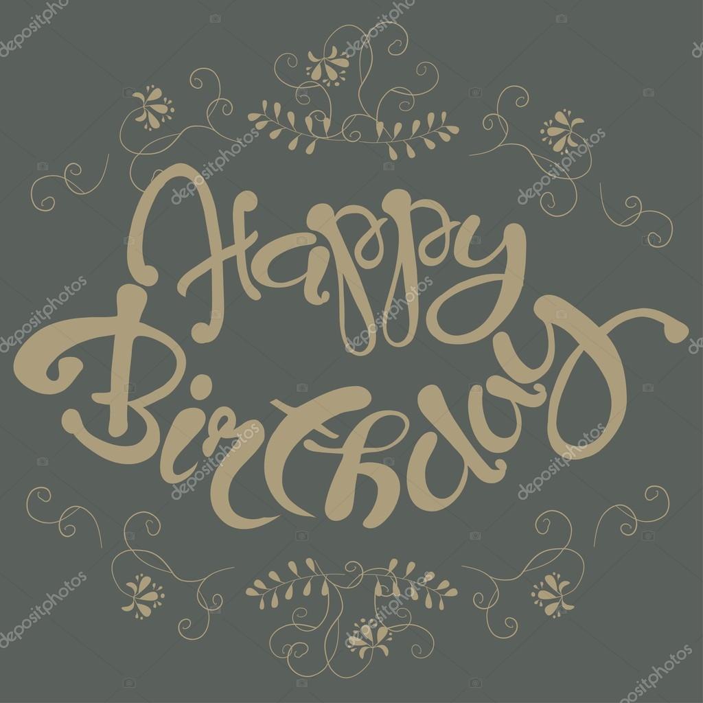 Beautiful Vintage Happy Birthday Invitation Card Hand Draw Ornament Lettering Vector Illustration Stock