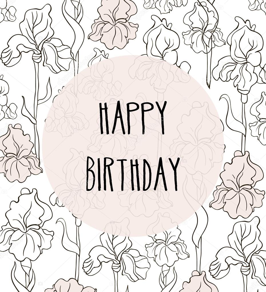 Happy Birthday Vector Card In Elegant Style With Irises Floral