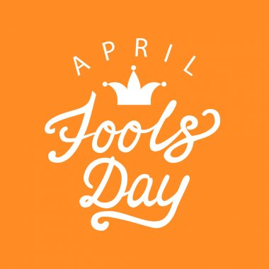 April fools day hand drawn calligraphy lettering on orange background. Calligraphy inscription for card, label, print, poster.