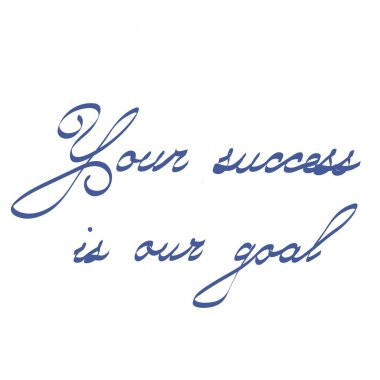 Your Success Is Our Goal Inspirational quote lettering for posters Word refer news, current affairs, special occasions business planning