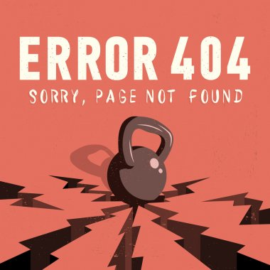 Error 404. Sorry, Page Not Found. A Kettle Bell Falls Onto A Grou