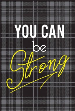 You can be Strong sign