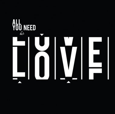 All you need is Love Slogan print
