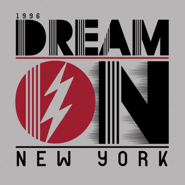 dream on, new york , slogan typography