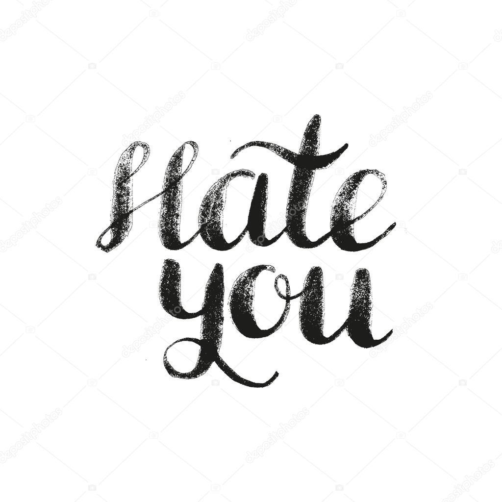 Cartel De Letras De Mano Con Una Frase Te Odio Vector De