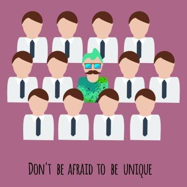 Dont be afraid to be unique motivation illustration